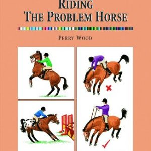 Riding The Problem Horse