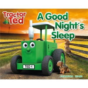Tractor Ted A Good Night's Sleep Story Book